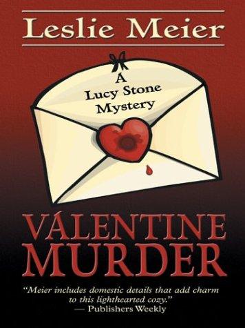 9780786264995: Valentine Murder (Lucy Stone Mysteries, No. 6)