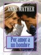 9780786265220: For Loving a Man (Thorndike Spanish)
