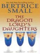 9780786265237: The Dragon Lord's Daughters