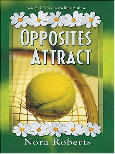 9780786265398: Opposites Attract