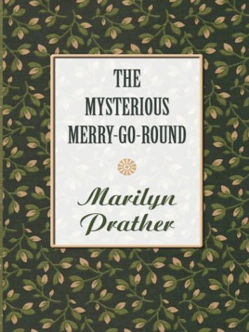9780786265534: The Mysterious Merry-Go-Round