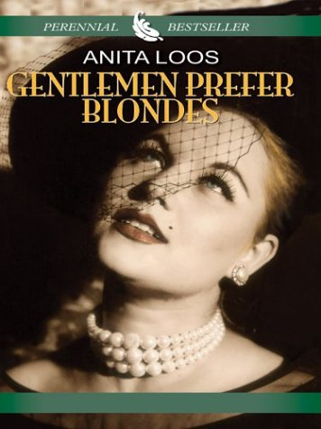 9780786265978: Gentlemen Prefer Blondes: The Illuminating Diary of a Professional Lady