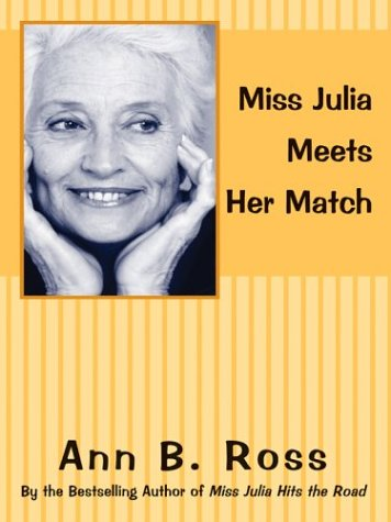9780786266005: Miss Julia Meets Her Match (Basic)