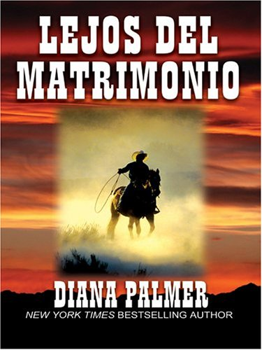 Lejos Del Matrimonio [Far from Marriage] (Spanish Edition): Palmer, Diana