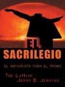 9780786266074: El Sacrilegio: El Anticristo Toma El Trono (Thorndike Spanish)