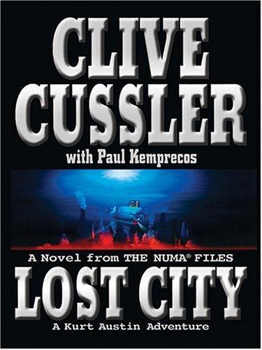9780786266296: Lost City: A Kurt Austin Adventure