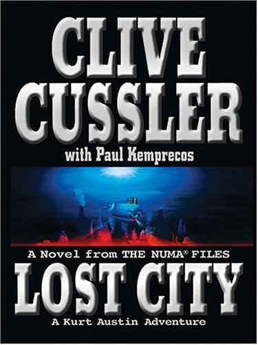 9780786266296: Lost City: A Novel from the Numa Files (Thorndike Core)