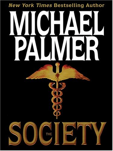 9780786266357: The Society (Thorndike Press Large Print Basic Series)