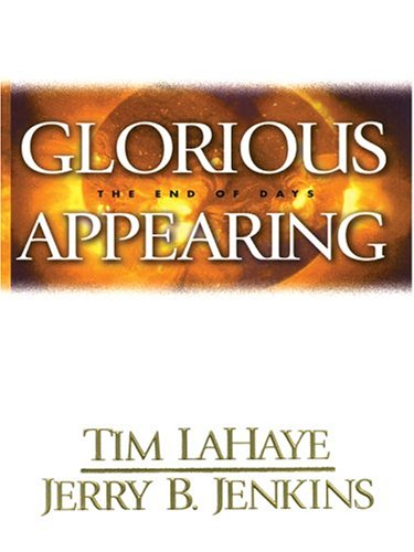 9780786266517: Glorious Appearing: The End Of Days (Thorndike Press Large Print Basic Series)