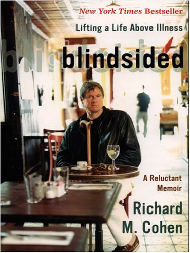 9780786266548: Blindsided: Lifting a Life Above Illness - A Reluctant Memoir (Thorndike Biography)