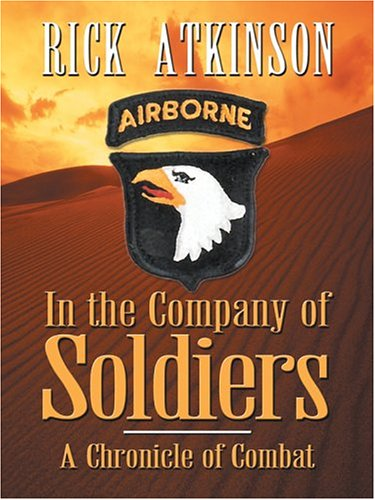 9780786266593: In the Company of Soldiers: A Chronicle of Combat