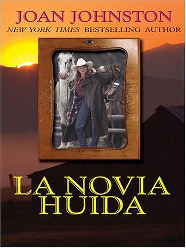 La Novia Huida (Spanish Edition): Joan Johnston