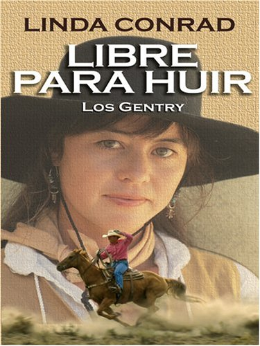 Libre Para Huir (Free to Run Away) (Spanish Version): Conrad, Linda
