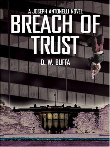 9780786267026: Breach of Trust: A Joseph Antonelli Novel