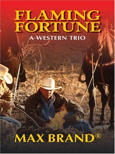 9780786267064: Flaming Fortune: A Western Trio