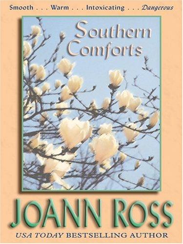 Southern Comforts: JoAnn Ross