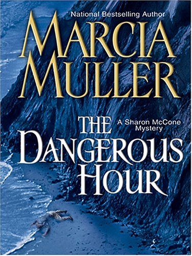 9780786267576: The Dangerous Hour: A Sharon Mccone Mystery