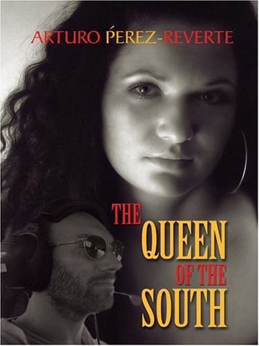 9780786267583: The Queen Of The South