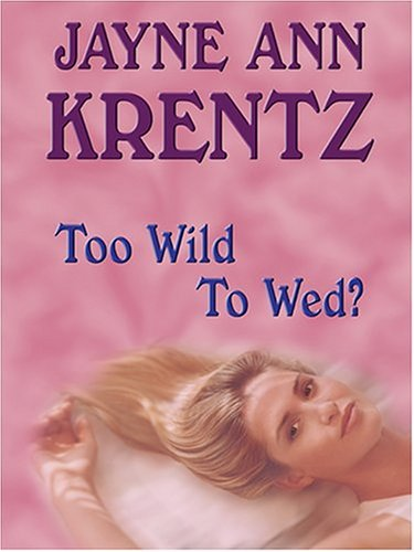 9780786267781: Too Wild To Wed?