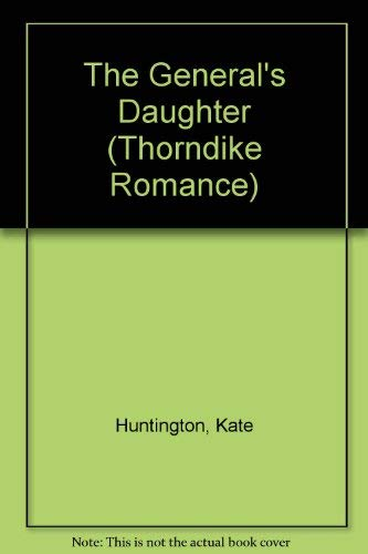 The General's Daughter: Kate Huntington
