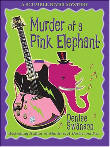 9780786267989: Murder of a Pink Elephant: A Scumble River Mystery