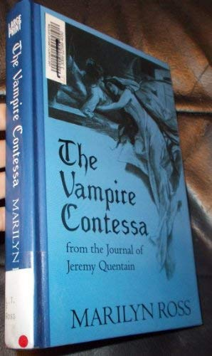9780786268054: The Vampire Contessa: From The Journal of Jeremy Quentain