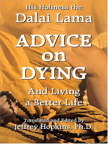 9780786268108: Advice On Dying: And Living A Better Life (Thorndike Press Large Print Senior Lifestyles Series)