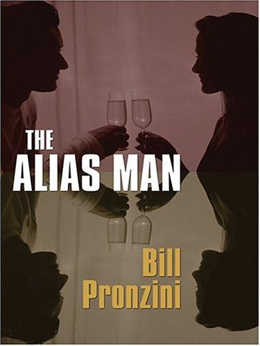 The Alias Man: Bill Pronzini