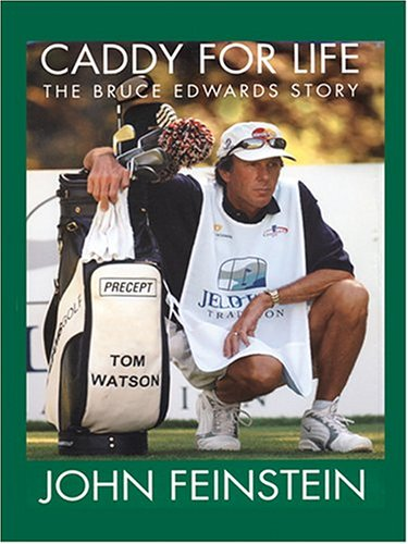 9780786268528: Caddy For Life: The Bruce Edwards Story