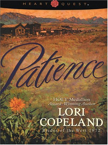9780786268689: Patience (Brides of the West #6) (HeartQuest)
