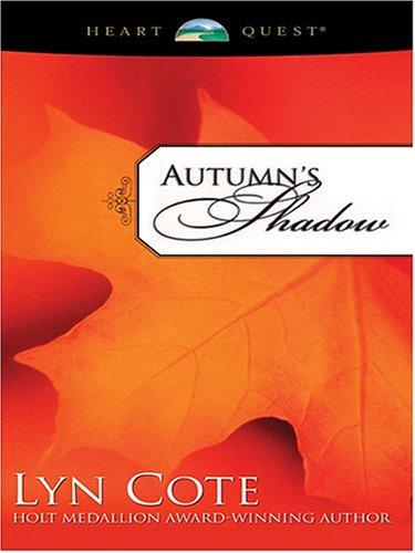 9780786268733: Autumn's Shadow (Northern Intrigue #2) (HeartQuest)
