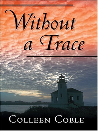 9780786268849: Without a Trace (Rock Harbor Series #1)
