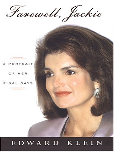 9780786268856: Farewell, Jackie: A Portrait of Her Final Days (Thorndike Biography)