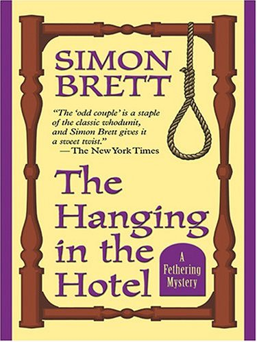 9780786268993: The Hanging In The Hotel: A Fethering Mystery