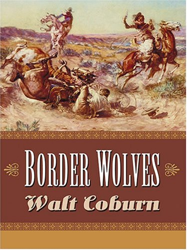 9780786269174: Border Wolves: A Western Trio