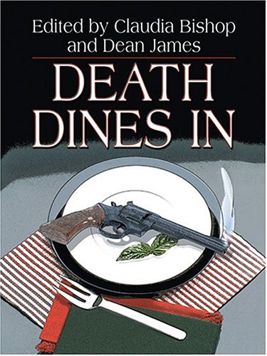 Death Dines In: Claudia Bishop; Dean