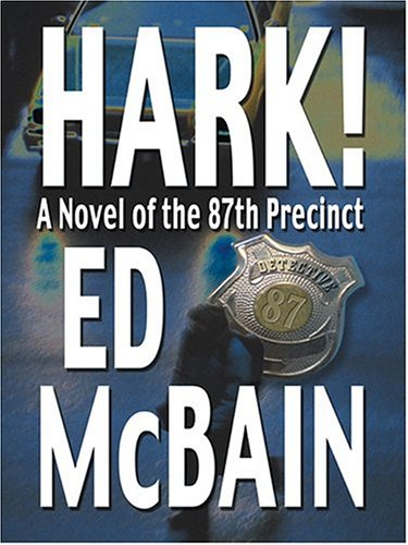 9780786269341: Hark!: A Novel Of The 87th Precinct
