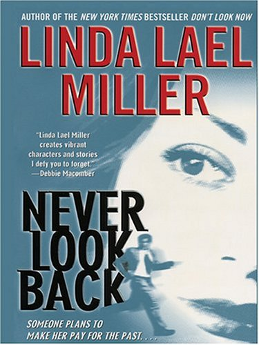 9780786269389: Never Look Back