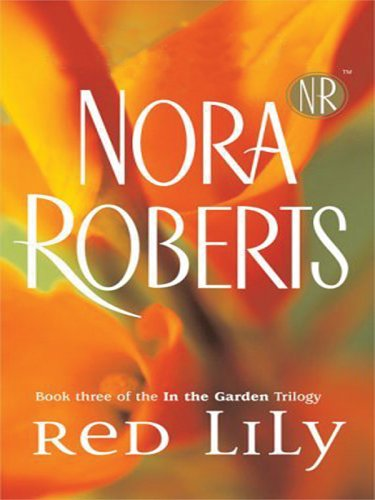 9780786269396: RED LILY : Book 3 of the In the Garden Trilogy