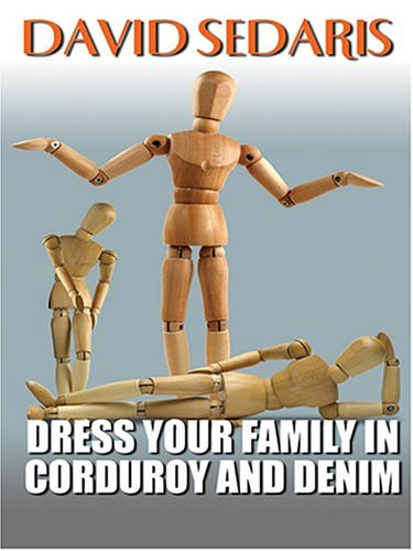 9780786269501: Dress Your Family In Corduroy And Denim (Thorndike Press Large Print Core Series)