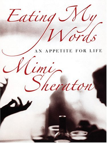 9780786269648: Eating My Words: An Appetite for Life (Thorndike Biography)
