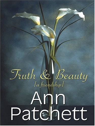 9780786269716: Truth & Beauty: A Friendship (Thorndike Nonfiction)