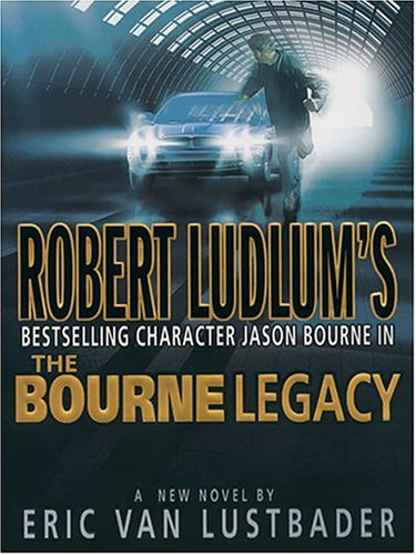 9780786269891: The Bourne Legacy