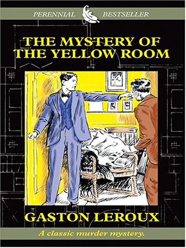 The Mystery Of Yellow Room Gaston Leroux