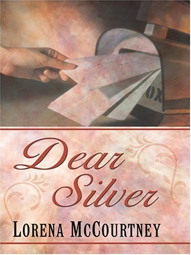 9780786270019: Dear Silver (Palisades Pure Romance)