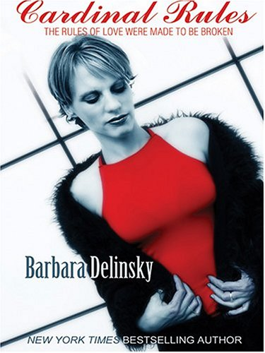 Cardinal Rules: Barbara Delinsky
