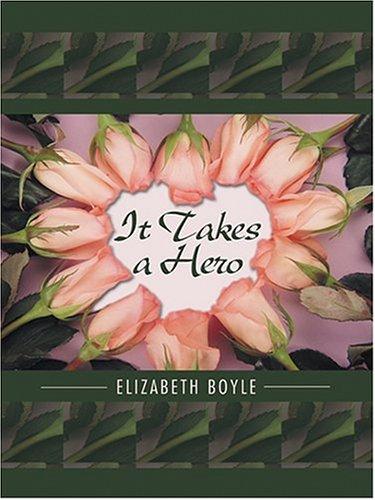 9780786270033: It Takes a Hero (Thorndike Romance)