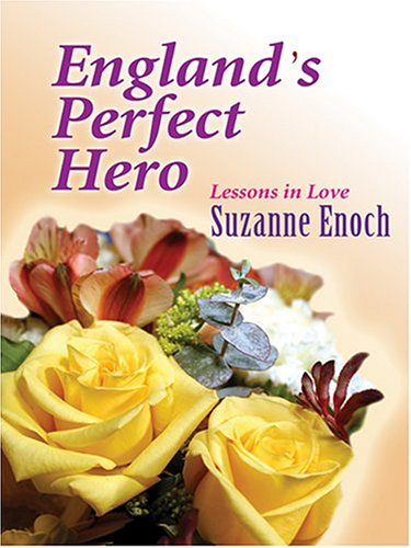 9780786270040: England's Perfect Hero: Lessons in Love