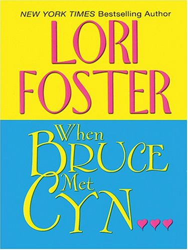9780786270057: When Bruce Met Cyn (Visitation, Book 3)