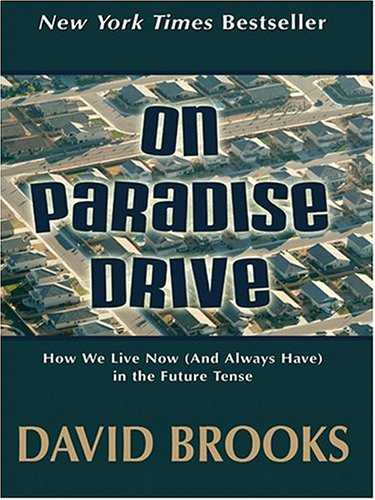 9780786270088: On Paradise Drive: How We Live Now